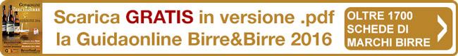 Scarica gratis la Guidaonline Birre & Birre 2016 Beverfood.com con schede di tutte oltre 1700 marche di birra