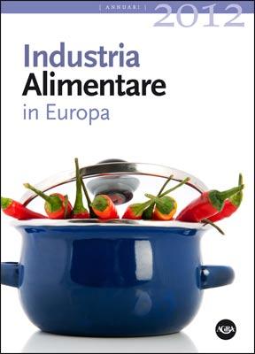 Industria Alimentare in Europa 2012 Agra
