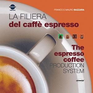 La Filiera del caffè Espresso Edizione 2014