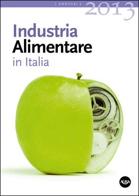 Industria Alimentare in Italia 2013 Agra Editrice