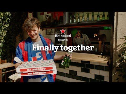 Heineken   Finally together