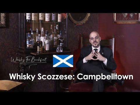 Whisky For Breakfast: Campbeltown - Whisky Scozzese