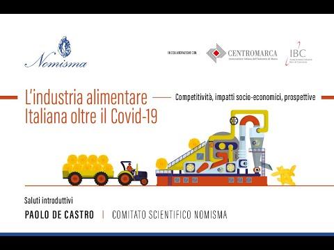 Paolo De Castro - L'industria alimentare oltre il Covid 19