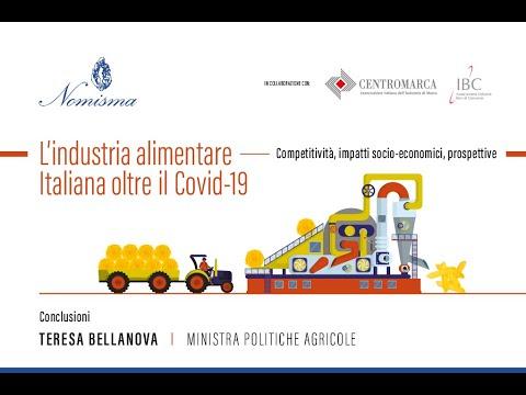 Teresa Bellanova - L'industria alimentare italiana oltre il Covid 19