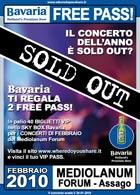 Bavaria Birra Free Pass Concerti Febbraio Mediolanum Forum Assago