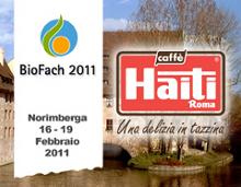 CAFFÈ HAITI ROMA PROPONE LE ULTIME NOVITÀ ALL'APPUNTAMENTO CON IL MONDO DEL BIOLOGICO A BIOFACH 2011
