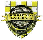 IL BIRRIFICIO LAMBRATE, PRIMO PRODUTTORE DI BIRRA ARTIGIANALE APERTO A MILANO,  FESTEGGIA I PRIMI 10 ANNI DI ATTIVITÀ