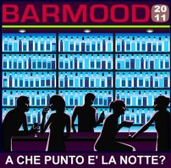 BARMOOD 2011:  IL RITORNO DELLA MIXOLOGY CLASSICA IN UN MUTATO PANORAMA DEI CONSUMI.