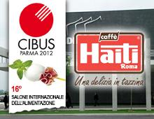 Caffè Haiti Roma al Cibus di Parma 2012: due spazi per dare visibilità alla qualità
