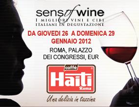 CAFFÈ HAITI ROMA AL SENSOFWINE 2012, L'EVENTO CULT DELL'ANNO CHE DÀ SPAZIO ALLA QUALITÀ DEL CAFFÈ