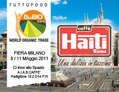 LA QUALITA' DELLE MISCELE FIRMATE CAFFÈ HAITI ROMA ALLA FIERA BTOBIO EXPO – TUTTOFOOD 2011