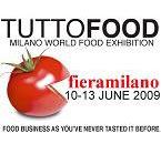 TUTTOFOOD A FIERAMILANO DAL 10 AL 13 GIUGNO 2009: L'APPUNTAMENTO INTERNAZIONALE PER L'AGROALIMENTARE