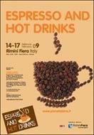 """APPUNTAMENTO A RIMINI DAL 14 AL 17 FEBBRAIO 2009 PER """"ESPRESSO & HOT DRINKS"""" IN OCCASIONE DI PIANETA BIRRA BEVERAGE & CO."""