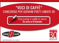 """IN OCCASIONE DEL SUO 30.MO ANNIVERASRIO, ESSSE CAFFÈ LANCIA """"VOCI DI CAFFE'"""", UN CONCORSO PER GIOVANI POETI UNDER 30"""