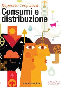 """Rapporto Coop 2012 """"Consumi e distribuzione"""" per la prima volta in edizione e-book interattiva"""
