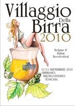VILLAGGIO DELLA BIRRA 2010: FESTIVAL DEI PICCOLI BIRRIFICI L'11/12 SETTEMBRE A BIBBIANO BUONCONVENTO (SIENA)