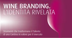 Convegno WINE BRANDING al Vinitaly 2013  a cura di  RobilantAssociati