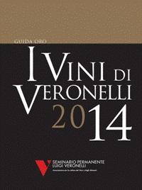"""Arriva la Guida """"I VINI DI VERONELLI 2014"""""""