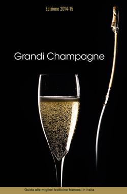 """Nuova edizione 2014/2015 della GUIDA """"GRANDI CHAMPAGNE"""""""