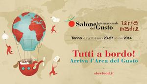 Ritorna a Torino il SALONE DEL GUSTO E TERRA MADRE 2014 in una nuova  edizione dedicata  alla tutela della biodiversità e all'agricoltura familiare