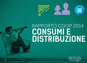 """RAPPORTO COOP 2014 """"Consumi & Distribuzione"""" : come gli italiano si adattano alla crisi"""