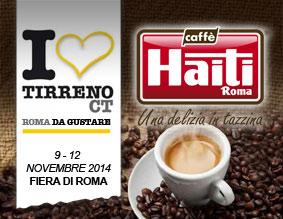 CAFFE' HAITI ROMA alla prima edizione di TIRRENO CT ROMA da gustare