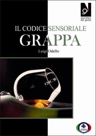 Il codice sensoriale della GRAPPA a cura di Luigi Odello