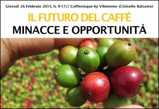 IL FUTURO DEL CAFFÈ: Manuel Diaz, esperto internazionale, fa il punto sulle minacce e le opportunità del settore