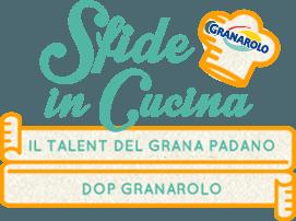 """GRANAROLO lancia il web talent del Grana Padano DOP, concorso a premi """"Sfide in Cucina"""""""