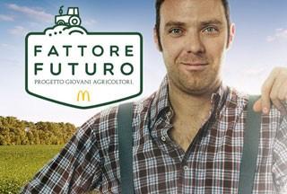 """MCDONALD'S ITALIA è Official Sponsor di Expo 2015 e lancia il progetto """"Fattore Futuro"""" per aiutare i giovani agricoltori"""