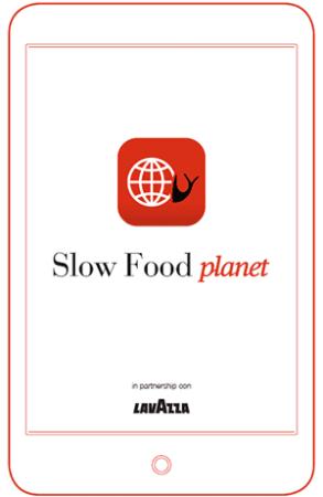 Slow Food Planet – La nuova App di Slow Food in collaborazione con Lavazza