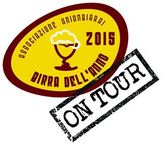 """UNION BIRRAI: LE BIRRE PREMIATE A """"BIRRA DELL'ANNO 2015"""" IN TOUR PER L'ITALIA"""