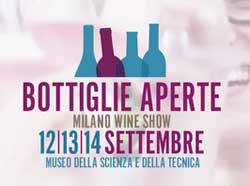 Torna BOTTIGLIE APERTE, il più grande festival vinicolo di Milano, città dell'EXPO 2015