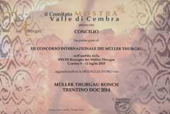Medaglia d'oro per il Müller Thurgau Rónch di CONCILIO