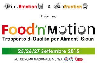 FOOD'N'MOTION, trasporto di qualità per alimenti sicuri al truckEmotion & vanEmotion Monza 25-27 Settembre 2015