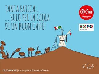 """CAFFÈ GIOIA presenta a Expo 2015 """"Le Formiche"""", l'ultima opera dell'artista Francesco Cuomo"""