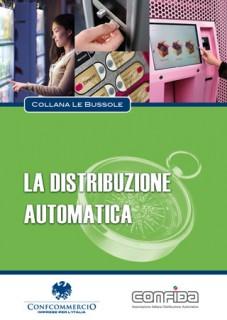Bussole Volume Automatica Distribuzione Vending Arricchisce Distributori Automatici Confida Libri Confcommercio Collana