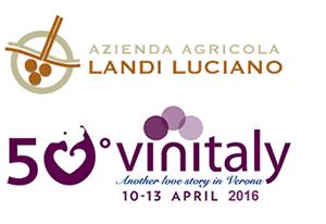 Anche l'Azienda Agricola Landi Luciano sarà presente al Vinitaly 2016