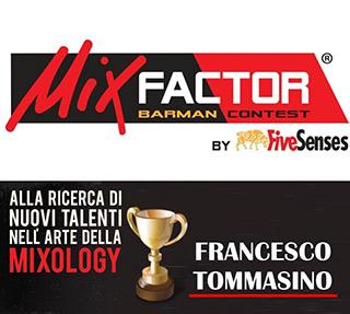 La seconda edizione di MIXFACTOR by Five Senses vinta da Francesco Tommasino