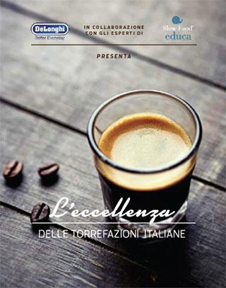 Torrefazioni Artigianali Guida Torrefazioni Eccellenze Slow Food De Longhi Caffè Longhi Libri Caffè