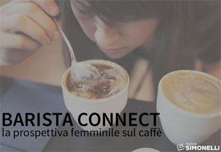 Barista Connect. La prospettiva femminile sul caffè