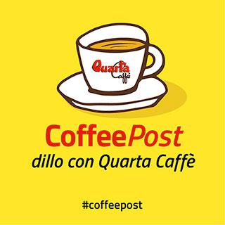 Coffee Post: dillo con QUARTA CAFFE