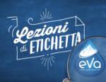 """Acqua Eva in TV, RADIO e sul WEB con """"Lezioni di Etichetta"""""""