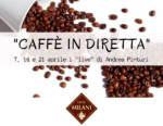 """Con Milani il caffè si racconta e si degusta online: appuntamento con """"Caffè in diretta"""""""