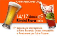 RIMINI DAL 14 AL 17 FEBBRAIO 2009: PARTE PIANETA BIRRA BEVERAGE & CO, LA PIÙ GRANDE KERMESSE EUROPEA DEL BEVERAGE NELL'HORECA