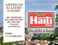 CAFFÈ HAITI ROMA AL 400° ANNIVERSARIO DELLA DIMOSTRAZIONE DEL TELESCOPIO DI GALILEO GALILEI