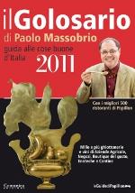 ED ECCO IL NUOVO GOLOSARIO 2011 DI PAOLO MASSOBRIO, IL BEST SELLER DEDICATO ALLE ECCELLENZE ENOGASTRONOMICHE DEL NOSTRO PAESE