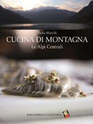 """L'ACQUA MINERALE LEVISSIMA SPONSORIZZA LA """"CUCINA DI MONTAGNA"""""""
